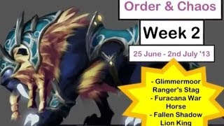 Order & Chaos : Epic Mounts Week 2