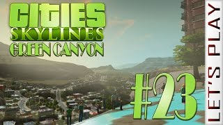 Green Canyon #23 - Cities: Skylines