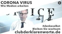 Wichtig! Die Wahrheit der Medien zu Covid19, Corona Virus. Lerne zu erkennen und #denkeselbst