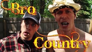 Bro Country Parody Music Video