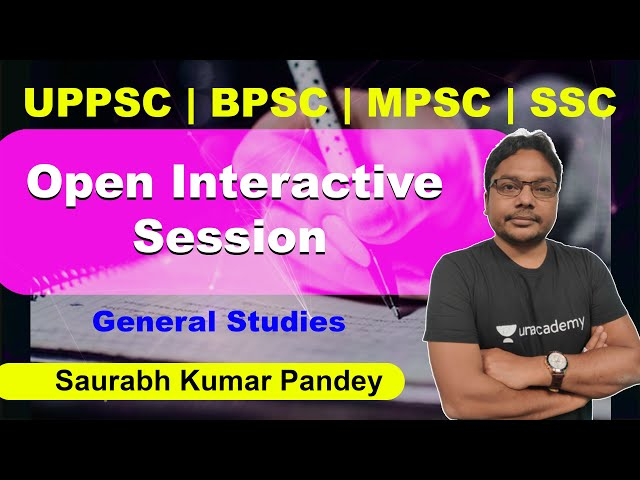 Open Interactive Session | GS | Saurabh Kumar Pandey