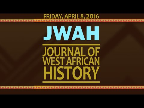 JWAH: Journal of West African History Day 1