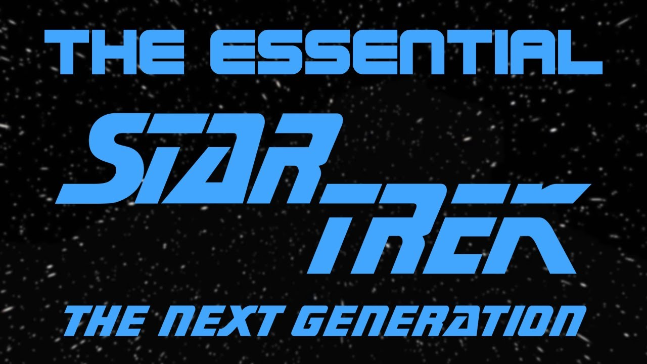 The Essential Star Trek: The Next Generation
