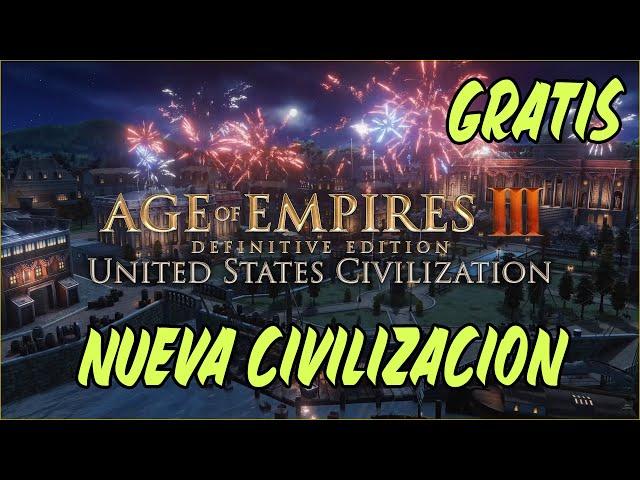 GANAZAS DE JUGARLOS! - Llegan los ESTADOS UNIDOS a AGE OF EMPIRES 3 DEFINITIVE EDITION