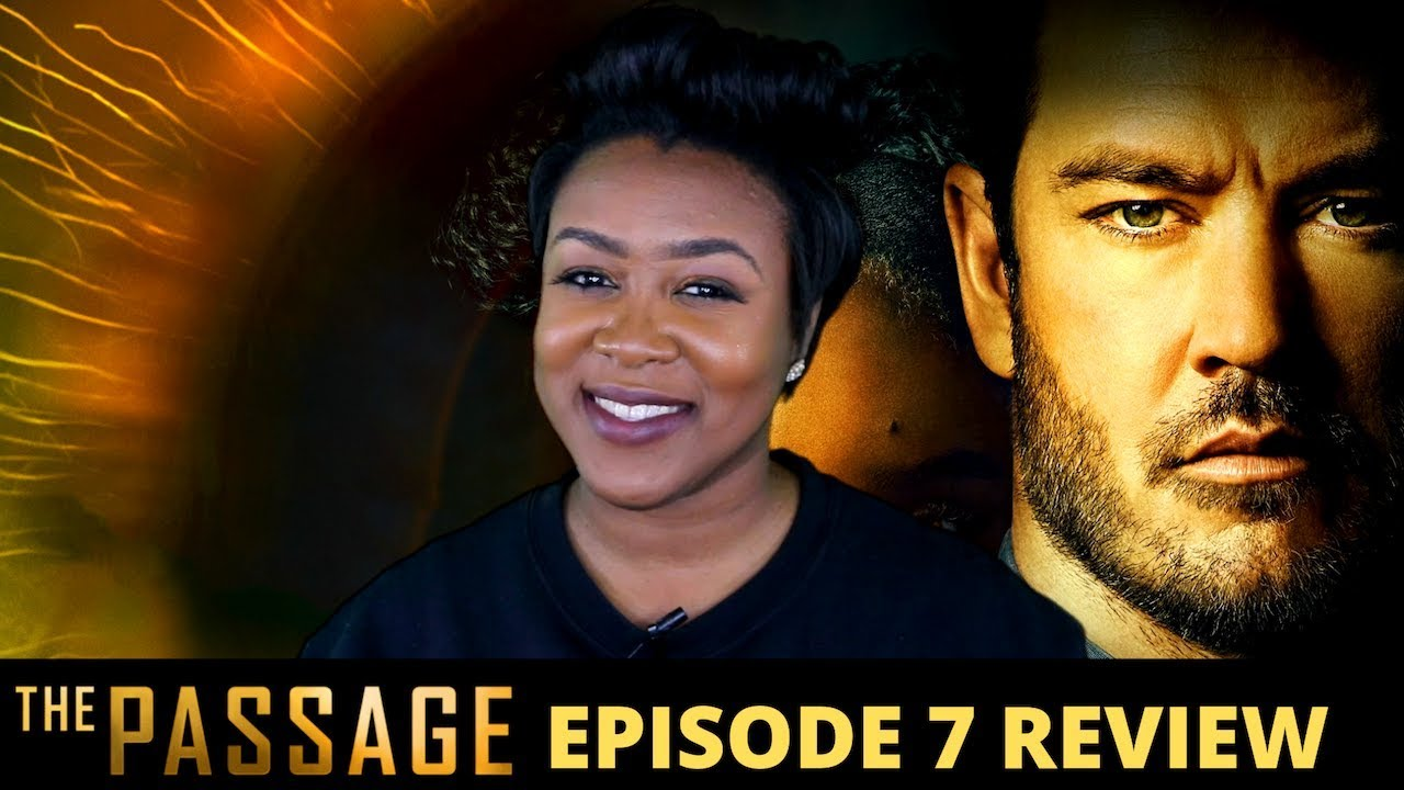 Download The Passage Episode 7 Review