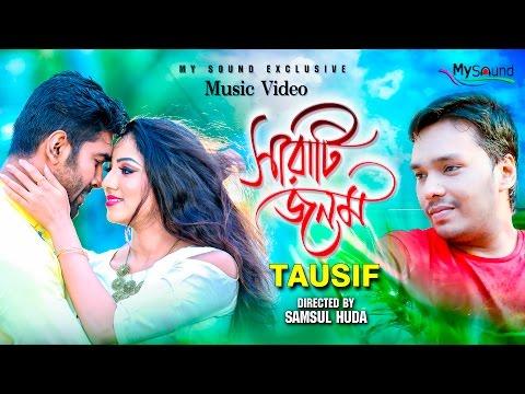 Sarati Jonom  | Tausif | Official Bangla Music Video | My Sound | 2017