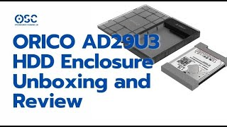 Unboxing ORICO 2.5 inch USB3.0 External Hard Drive Enclosure AD29U3