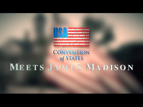 Meeting James Madison: Historic Convention of States Simulation
