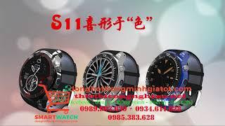 Đồng hồ thông minh cao cấp có Wifi, 3G - S11 liên hệ 0989.963.639 - 0985.383.628