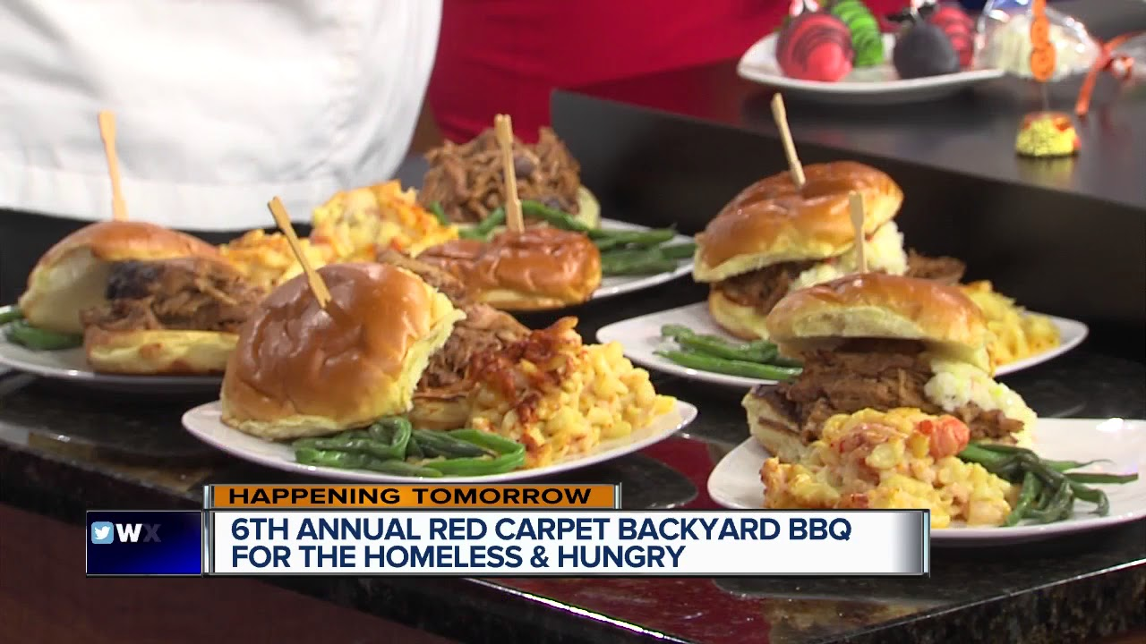 red carpet backyard bbq for the homeless and hungry youtube