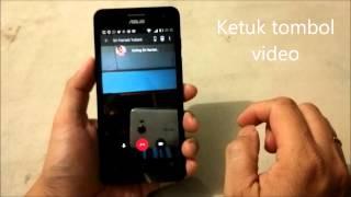 Melakukan Video Call Dengan Zenfone