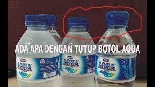 Soal Tutup Botol aqua yang lagi heboh Direktur Danone Juga Beli Hasilnya adalah seperti in