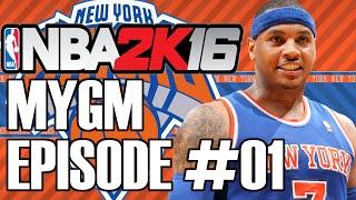 "NBA 2k16 MyGM: #01 ""Welcome to New York"""