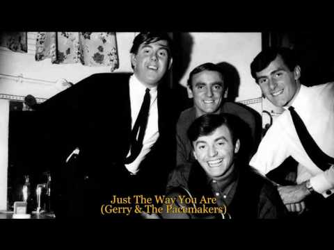 Just The Way You Are - Gerry & The Pacemakers [HQ]