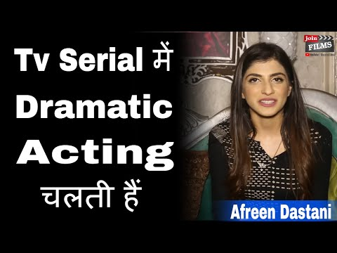 How to Act Dramatically in T.V Serials | Aafreen Dabestani Interview | #FilmyFunday | Joinfilms