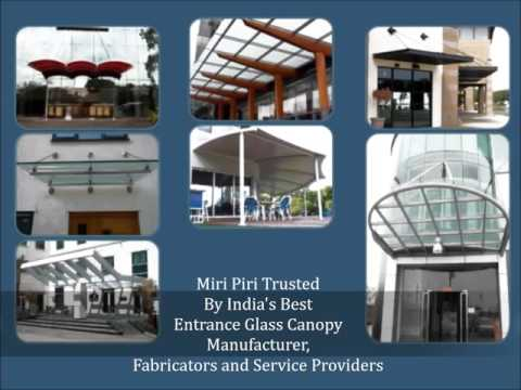 Glass Awnings Canopies - Manufacturers, Suppliers, Contractors, Fabricators from Delhi, India