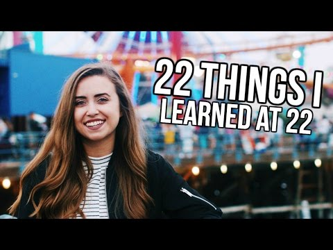 22 Things I Learned in 22 Years