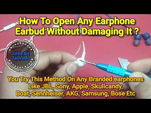 How To Open In-Earphone's Earbud Without Damaging It ??
