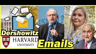 Totally Innocent Alan Dersнowitz Is Trying To Hide His Harvard Emails + Les Wexner Deposition?
