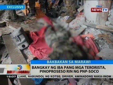 BT: Bangkay ng iba pang mga terorista, pinoproseso rin ng PNP-SOCO