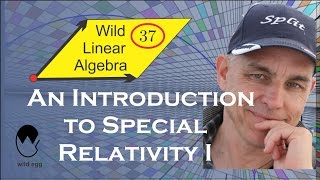 WildLinAlg37: An elementary introduction to Special Relativity I