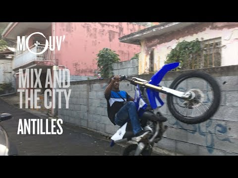 Mix And The City (Ep. 03) : LES ANTILLES (by DJ First Mike)