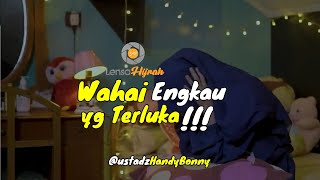 Download lagu Engkau Yang Terluka - Ustadz Handy Bonny