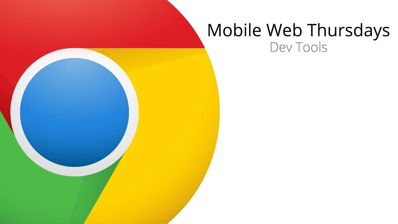 Mobile Web Thursdays: Dev Tools