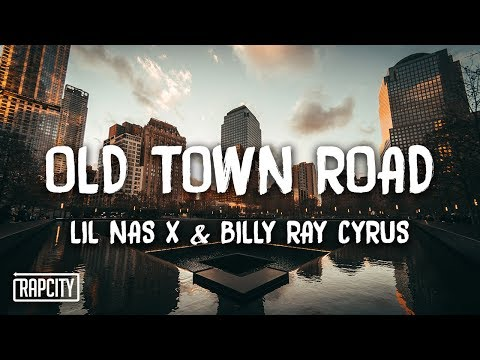 Lil Nas X - Old Town Road Ft. Billy Ray Cyrus (Remix) (Lyrics)