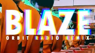 THEM THERE l BLAZE ORBIT RADIO REMIX  l Official Music Video