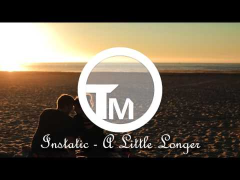Instatic - A Little Longer #Songoftheday