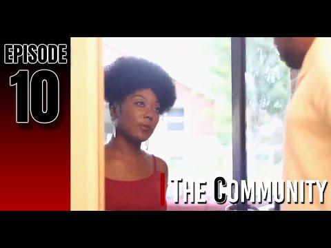 The Community (Episode 10)