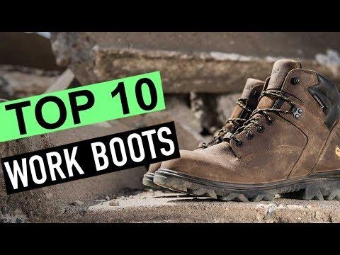 BEST 10: Work Boots 2018