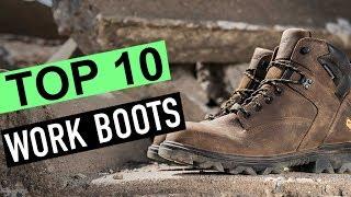 BEST 10: Work Boots