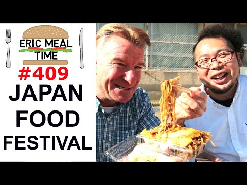 Japan Food Festival - Eric Meal Time #409