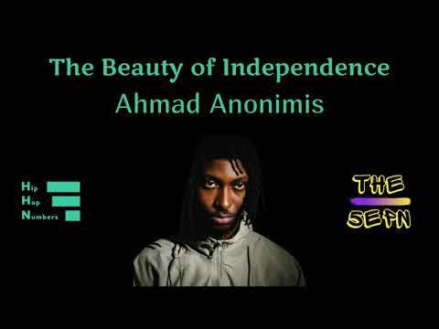 Ahmad Anonimis x HipHopNumbers - The Beauty of Independence Episode 5