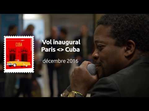 Vol inaugural Paris-Cuba le 9 décembre 2016