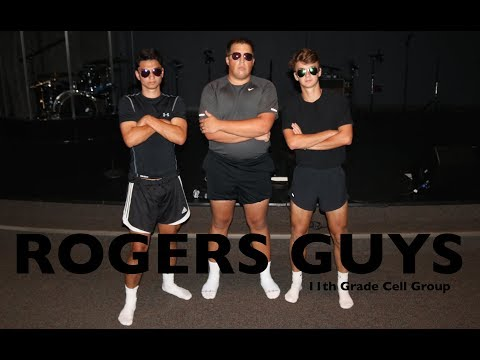 ROGERS 11th GRADE BOYS -- Cell Group Music Video