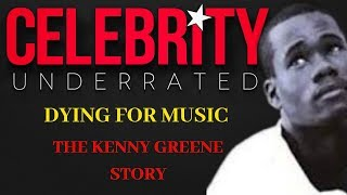 Celebrity Underrated - The Kenny Greene Story  (R&B Group Intro)