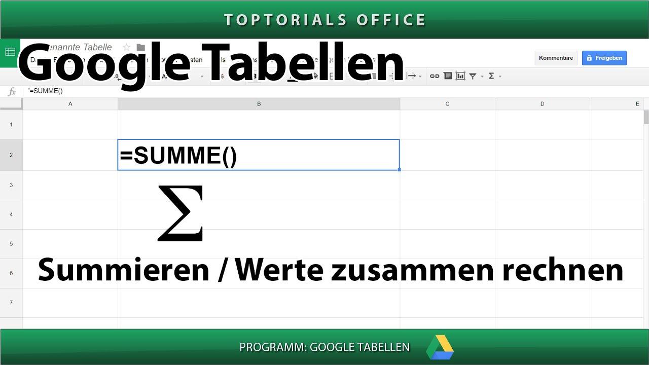 Werte zusammen rechnen / summieren ( Google Tabellen / Spreadsheets ...