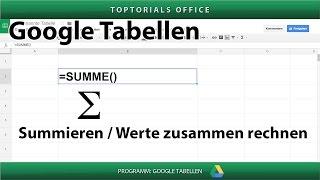 Werte zusammen rechnen / summieren ( Google Tabellen / Spreadsheets )