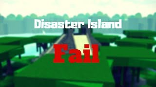 Roblox - Disaster Island Fail ( Try Not To Laugh )