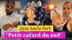 JAZZ TACLE THIBAULT GARCIA APRÈS L'AVOIR IMITÉ: 'PETIT CAFARD DU SUD'!!