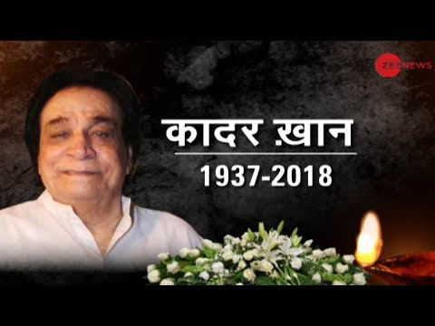 Veteran actor-writer Kader Khan passes away in Canada after prolonged illness