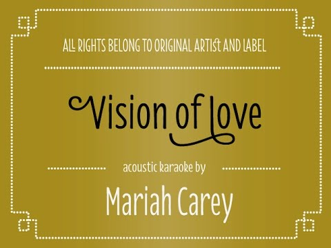 Mariah Carey - Vision of Love (Acoustic Karaoke/ Minus One)