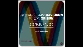 Sebastian Davidson, Nick Orisun feat. Judy Albanese - Natural (Cosmic Belt Mix)