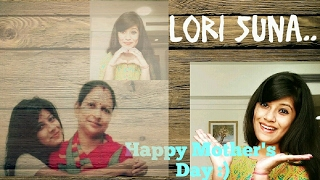 Mother's Day Special - Lori Suna | Song Cover by Jyoti Maheshwari