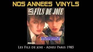 Les Fils de Joie - Adieu Paris 1985