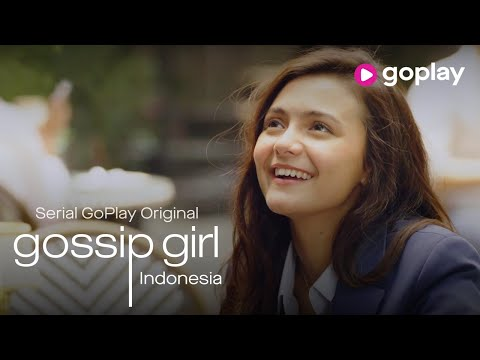 Serial GoPlay Original: GOSSIP GIRL INDONESIA | Official Trailer