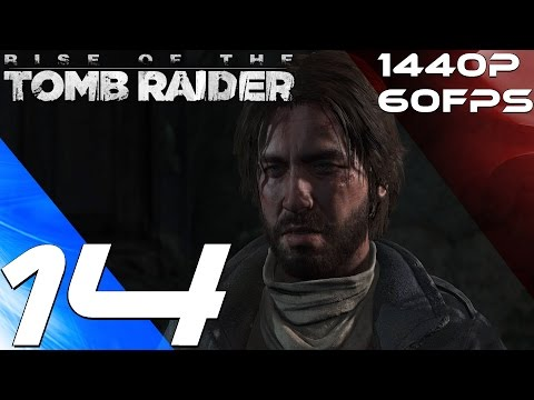 Rise of The Tomb Raider PC - Walkthrough Part 14 - Geothermal Valley [1440P 60FPS]